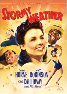 """MUST-SEE Musical: """"Stormy Weather"""" (1943) starring Lena Horne and Bill """"Bojangles"""" Robinson.  With performances by Cab Calloway, Katheryn Dunham and her dancers, Fats Waller, the Nicholas Brothers, etc... this all-black-cast musical is a rare extravaganza of 1940's African-American talent!"""