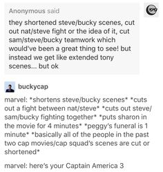 Like I'm cool with Tony scenes, don't get me wrong, but it WAS Cap's movie and it was great but could've easily had another thirty minutes of relationship development between all the characters.