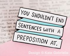 You shouldn't end sentences with a preposition at - 30 Rock enamel lapel pin / Buy 3 Pins Get 1 Free with code PINSGALORE Tracy Jordan, Image Positive, 30 Rock, Prepositions, Lapel Pins, Sentences, Coding, Quotes, Cart