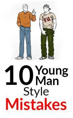Top 10 Style Mistakes Young Men Make   Common Amateur Men's Fashion Faux Pas   Common Menswear Beginner Errors