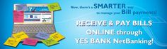 YES BANK offers online bill payment which is a convenient service for receiving and paying your bills online. Now pay all your bills online at your home or office.  For more info about paying bills online visit YES BANK at http://www.yesbank.in/branch-banking/yes-touch/online-bill-payments.html