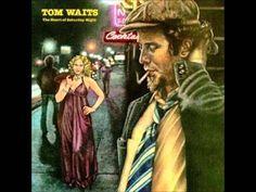 The Heart Of Saturday Night(Full Album)-Tom Waits
