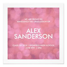 Elegant Sparkly Pink Graduation Announcement. Party details are on the reverse. Choose from 7 different colors.  Also available in a similar version with room for a photo of your graduate on the reverse. Rectangular 5 x 7 versions available. See my store zazzle.com/itsjensworld  #graduation #class of 2013 #graduationannouncement #graduationinvitation