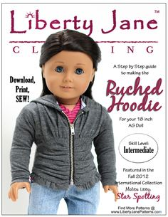 Liberty Jane Ruched Hoodie Doll Clothes Pattern #americangirldoll