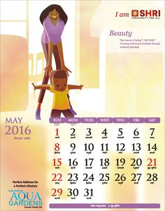 "BEAUTY The Beauty of Being ""I AM SHRI"" Creating enduring township through inspired planning #IamSHRI #Calendar2016"