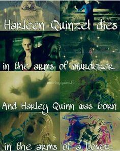 Harleen Quinzel bir katilin kollarında öldü ve Harley Quinn bir aşığın kollarında doğdu