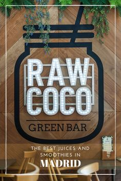 The best smoothies and juices in Madrid are at Rawcoco Green Bar | Wanderwings.com