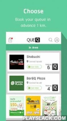 QueQ - No More Queue Line  Android App - playslack.com ,  Revolutionise the way you queue with QueQ.QueQ allows you to take a queue number even before you reaches the door of the store from participating merchants within a specified radius around you.It's simple to use, easy to install and most importantly, QueQ cuts down your queue waiting time and makes your time productive with some privileges.QueQ makes you free from any queue lines.