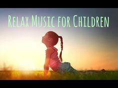 Relax Music for Children ♫ Meditation | Quiet Time | Inner peace | Sleep Deep | Nap Time - YouTube
