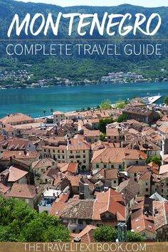 Want to travel in Montenegro? Here's everything you need to know. Packed with tips about transport, accommodation, and destinations, it is everything you need to plan your trip.