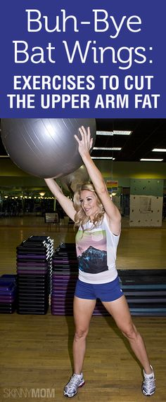 Buh-Bye Bat Wings: Exercises to Cut the Upper Arm Fat
