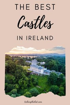 With over 30,000 castles and ruins, you're spoilt for choice when visiting an Irish castle. Here are my best picks.