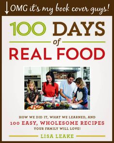My Upcoming Real Food Cookbook (out in August)!