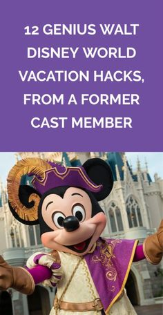 12 Genius Walt Disney World Vacation Hacks, From a Former Cast Member | Finally, someone who can explain how the heck to use FastPass+.