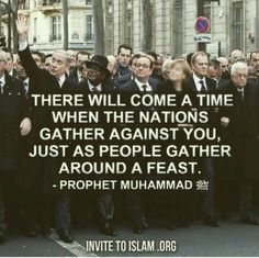 There will come a time when the nations gather against you just as people gather around a feast.