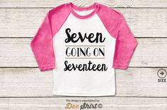 Items Similar To Seventh Birthday Shirt 7th T Seven Going Seventeen Year Old Kids Tee Youth 7 B Day Outfit Cute Gift Girl
