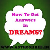 Dream astrology and Spell To Know Answers In Dreams