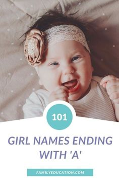 There are hundreds of girls' names that end with 'a.' Here are 101 of our favorite baby names for girls. #babynames #girlnames #babyontheway