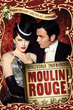 Moulin Rouge 2001 directed by Baz Luhrmann Ewan McGregor Nicole Kidman Film Moulin Rouge, Le Moulin, Nicole Kidman, Great Films, Good Movies, Love Movie, I Movie, Movies Showing, Movies And Tv Shows