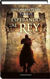 La maldición de la reina Leonor. La nueva novela histórica de José María Pérez, Peridis en Círculo de Lectores.