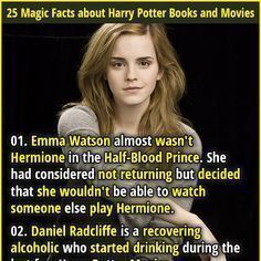 Emma Watson almost wasn't Hermione in the Half-Blood Prince. She had considered not returning but decided that she wouldn't be able to watch someone else play Hermione. Rowling seriously considered killing off Ron Weasley mid-series because she Harry Potter 3, Harry Y Hermione, Mundo Harry Potter, Harry Potter Pictures, Harry Potter Universal, Harry Potter Characters, Daniel Radcliffe, Ron Weasley, Potter Facts