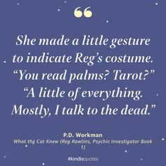 Get the first book in the Reg Rawlins series for free! pdworkman.com/what-the-cat-knew #books #reading #paranormalcozy #urbanfantasy #freebie #pdworkmanauthor