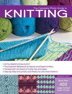 """The Complete Photo Guide to Knitting"" is a complete, step-by-step reference for all knitting techniques, beginning with the basics of how to knit. #knitting #knittingtechniques"