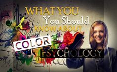 What You Should Know About Color Psychology