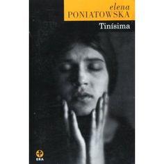 BOOK:  Tinisima (Biblioteca Era) (Spanish Edition) [Paperback]   Elena Poniatowska (Author)