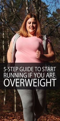 Running is the best way to lose weight and burn fat, no doubt, but are you putting off doing it because you think you are too fat for it? You shouldn\u2019t hold back any more! If you\u2019re an overweight person here is our 5 step guide to plus size running to get you started in no time! #weightlossmotivation