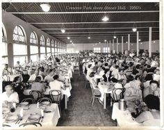 Crescent Park Shore Dinner Hall in the 1950's. Over 2000 people could be seated at one time for a meal.