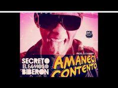 Secreto el Famoso Biberon - Amanecí Contento - YouTube