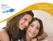 Dove® Self-Esteem Toolkit Self-Esteem Guide for Moms of Girls 11–16