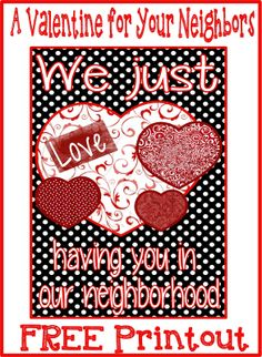 A free printout for a Valentine to give to your neighbors.