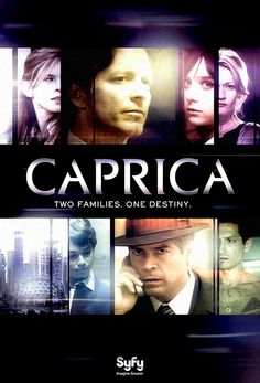 """Caprica (2009-2010) a science fiction drama TV series. Two families, the Graystones and the Adamas, live together on a peaceful planet known as Caprica, where a startling breakthrough in artificial intelligence brings about unforeseen consequences. A spin-off of the Sci Fi Channel series """"Battlestar Galactica"""" set 50 years prior to the events of that show.  Created by Remi Aubuchon/Ronald D. Moore. Starred: Eric Stoltz, Esai Morales, Paula Malcomson and others. Ended 11/2010.  (www.imdb.com)"""