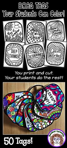 Take Brag Tags to the next level with your older students. Rather than just receiving the tag, students take an active role by coloring and finishing the tag themselves! Saves you time and money, builds independence for your students. #bragtags #classroom