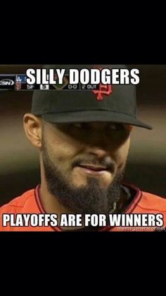 Silly Dodgers! Playoffs are for WINNERS!