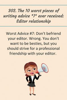 The 10 worst pieces of writing advice *I* ever received: Editor relationship. Writing Guide, Writing Advice, Writing Resources, Writing Prompts, Writing Words, Fiction Writing, Writing A Book, Creative Words, Creative Writing