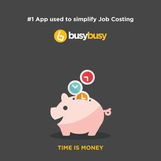 Simplify your Job Costing. get busybusyapp Time Is Money, 100 Free, Time Management, Software, App, Business, Cards, Apps, Playing Cards