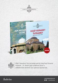 Allah'ı Sevenlerin Yolu serisine Şadırvan Yayınları'ndan yeni bir kitap daha geliyor. Keşif Keramet İstikamet çok yakında www.semerkandpazarlama.com'da..