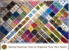 It's that time of year again. Spring Cleaning: 7 Ways to Organize Your Yarn Stash
