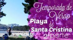 VLOG-VERAO NA ESPANHA-PLAYA DE SANTA CRISTINA/ 2ª PARTE