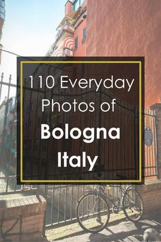 Bologna, Italy through the lens of a camera. Click through for full post! || Geotraveler's Niche