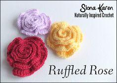 Siona Karen Crochet: Free crochet pattern: Ruffled Rose