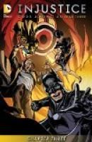 Injustice: Gods Among Us: Year Three (2014-) #3 by Tom Taylor.  Estimated Reading Time: 18 minutes.