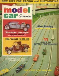 Vintage slot car magazines in the 1960's. My dad has a copy of every single issue from 1963-1968...