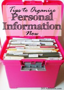 It is so important to organize personal information now. <yoastmark class='yoast-text-mark'><yoastmark class='yoast-text-mark'>You will always know exactly where the information you need is located when you follow these steps.</yoastmark></yoastmark>