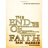 The End of Faith: Religion, Terror, and the Future of Reason (Paperback)By Sam Harris
