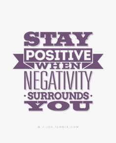 Stay Positive,,,,,