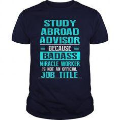 STUDY ABROAD ADVISOR T Shirts, Hoodie. Shopping Online Now ==► https://www.sunfrog.com/LifeStyle/STUDY-ABROAD-ADVISOR-Navy-Blue-Guys.html?41382